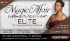 Join Us Every Saturday For The Magic Affair!