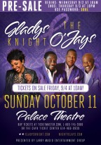 'Gladys Knight & The O'Jays' LIVE at Palace Theater - Get tickets before anyone else!