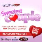 Easton and Magic 106.3 present #EastonSweetest Couple