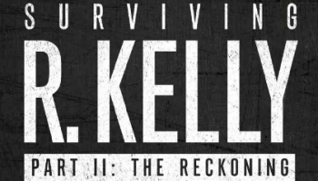 Surviving R. Kelly Part II